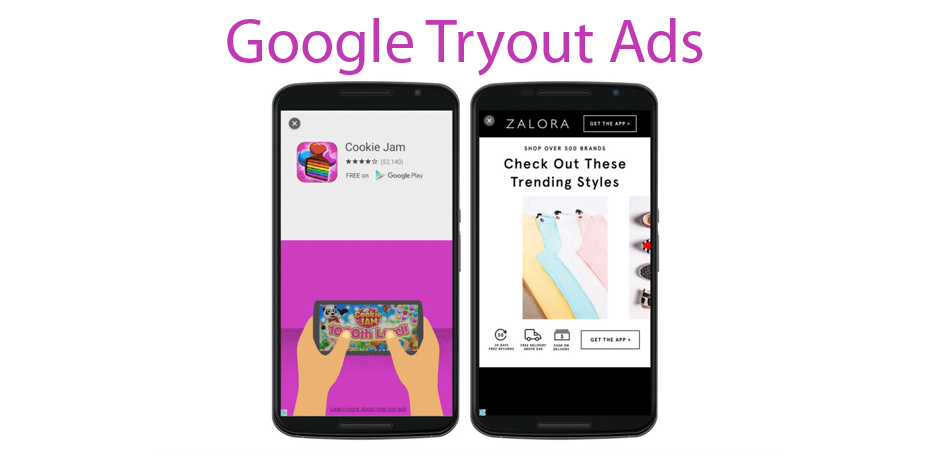 Google tryout ads